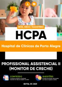 Profissional Assistencial II (Monitor de Creche) - HCPA