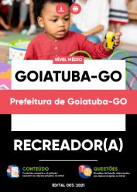 Recreador(a) - Prefeitura de Goiatuba-GO