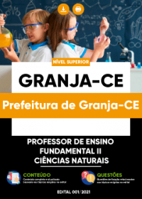 Professor de Ensino Fundamental II - Ciências Naturais - Prefeitura de Granja-CE