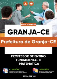 Professor de Ensino Fundamental II - Matemática - Prefeitura de Granja-CE