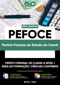 Perito Criminal de Classe A Nível I - Ciências Contábeis - PEFOCE