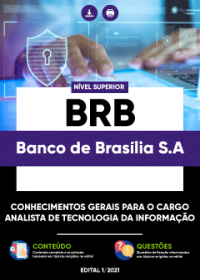 Conhecimentos Gerais para o cargo de Analista de Tecnologia da Informação - BRB