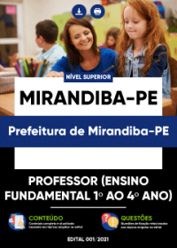 Professor (Ensino Fundamental 1º ao 4º ano) - Prefeitura de Mirandiba-PE