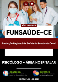 Psicólogo - Área Hospitalar - FUNSAÚDE-CE