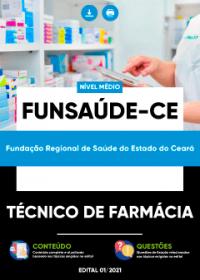 Técnico de Farmácia - FUNSAÚDE-CE