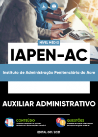 Auxiliar Administrativo - IAPEN-AC