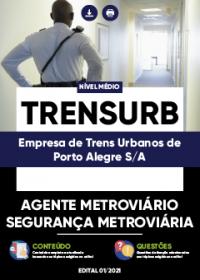 Agente Metroviário - Segurança Metroviária - TRENSURB