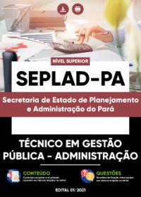 Técnico em Gestão Pública - Administração - SEPLAD-PA