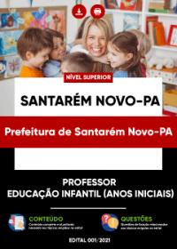 Professor -Educação Infantil (anos iniciais) - Prefeitura de Santarém Novo-PA