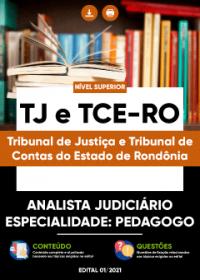 Analista Judiciário - Especialidade: Pedagogo - TJ e TCE-RO