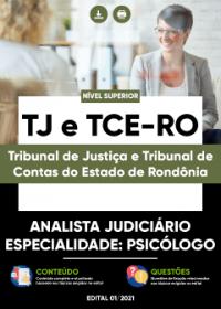 Analista Judiciário - Especialidade: Psicólogo - TJ e TCE-RO