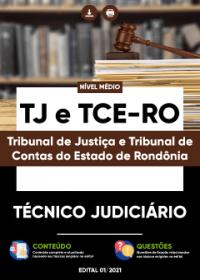 Técnico Judiciário -TJ e TCE-RO