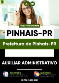 Auxiliar Administrativo - Prefeitura de Pinhais-PR