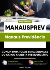 Comum aos cargos de Analista Previdenciário - MANAUSPREV