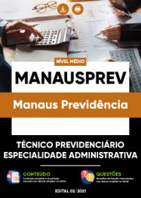 Técnico Previdenciário - Especialidade Administrativa - MANAUSPREV