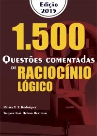 1500 Questões Comentadas - Raciocínio Lógico